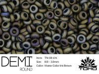 TOHO Demi Round 8o-614 Matte-Color Iris Brown - 5 g