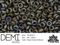 TOHO Demi Round 8o-614 Matte-Color Iris Brown - 5 g