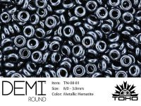 TOHO Demi Round 8o-81 Metallic Hematite - 5 g