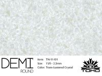 TOHO Demi Round 11o-101 Trans-Lustered Crystal - 5 g