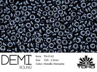 TOHO Demi Round 11o-81 Metallic Hematite - 50 g