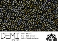 TOHO Demi Round 11o-83 Metallic Iris Brown - 5 g