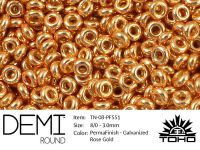 TOHO Demi Round 8o-PF551 Permanent Finish - Galvanized Rose Gold - 5 g