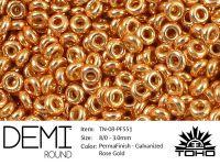 TOHO Demi Round 8o-PF551 Permanent Finish - Galvanized Rose Gold - 5 g