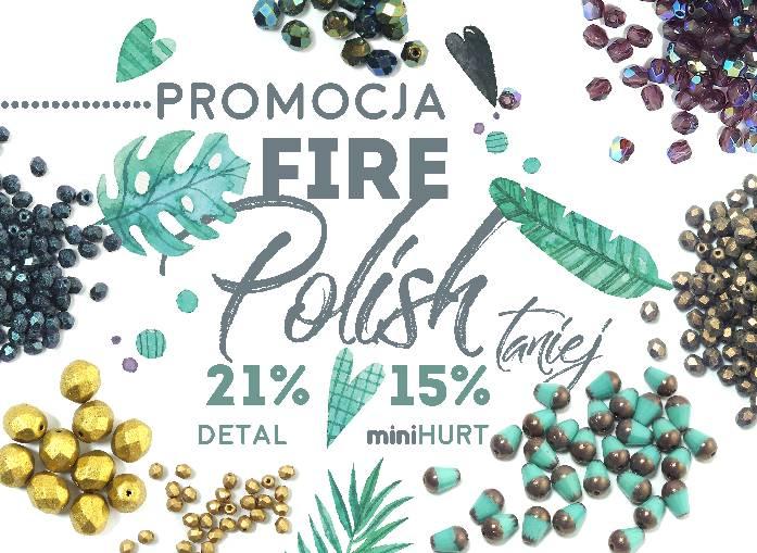 Fire Polish w promocji